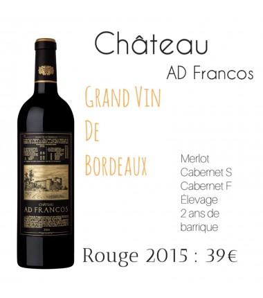 Château AD Francos - Bordeaux Rouge