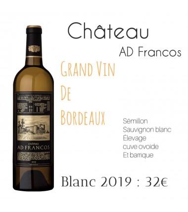 Château AD Francos - Bordeaux Blanc